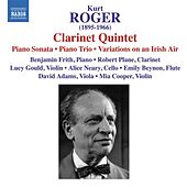 Roger, K.: Chamber Music by Various Artists