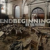 endBeginning by New York Polyphony
