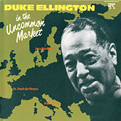 In The Uncommon Market by Duke Ellington