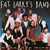 Greatest Hits by Fat Larry's Band