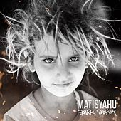Spark Seeker (Commentary) by Matisyahu