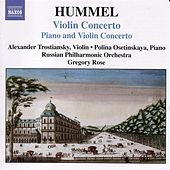Hummel: Concerto for Piano and Violin, Op. 17 / Violin Concerto by Alexander Trostianski