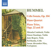 Hummel: Piano Trios / Piano Quartet in G Major / Cello Sonata by Various Artists