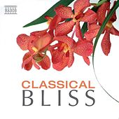 Classical Bliss by Various Artists