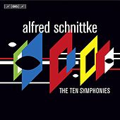 Schnittke, A.: The 10 Symphonies by Various Artists
