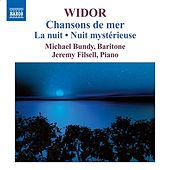 Widor: Chansons de Mer by Michael Bundy