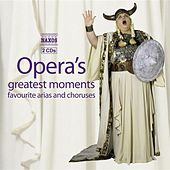 Opera's Greatest Moments by Various Artists