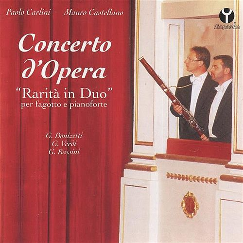 Concerto d'Opera by Paolo Carlini