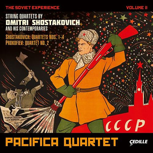 The Soviet Experience Volume 2 von Pacifica Quartet