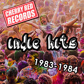 Cherry Red Indie Hits: 1983-1984 by Various Artists