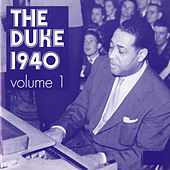 The Duke 1940, Vol. 1 by Duke Ellington