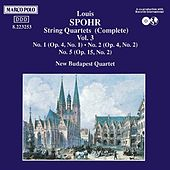 Spohr: String Quartets Vol. 3 by New Budapest Quartet