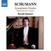 Schumann, R.: Symphonic Etudes, Op. 13 / Fantasie in C Major, Op. 17 by Bernd Glemser