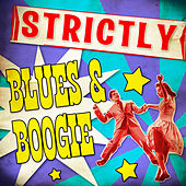 Strickly Blues & Boogie von Various Artists