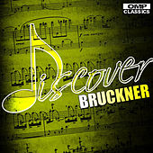 Discover: Bruckner by Various Artists