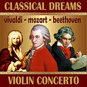 W. A. Mozart: Concerto for Violin and Orchestra No. 3 - L. Beethoven: Romance for Violin 1 & 2 - A. Vivaldi: Concerto for Violin and Strinorchestra No. 1 by Various Artists