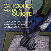 Canciones para Don Quijote by Iagoba Fanlo
