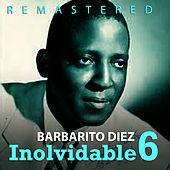 Inolvidable 6 by Barbarito Diez