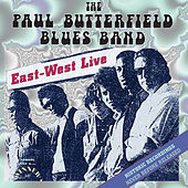 East-West Live by Paul Butterfield