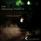 Exploring Planet X by Ink