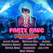 Party Rave Riddim by Various Artists