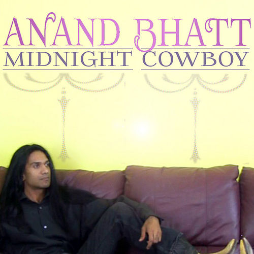Midnight Cowboy by Anand Bhatt