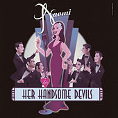 Naomi & Her Handsome Devils by Naomi