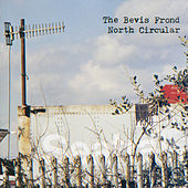North Circular 1 by The Bevis Frond