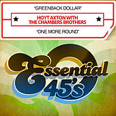 Greenback Dollar / One More Round (Digital 45) by The Chambers Brothers