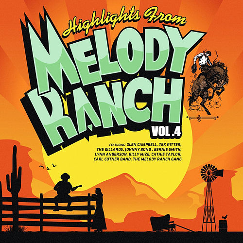 Highlights from Melody Ranch Vol. 4 by Various Artists