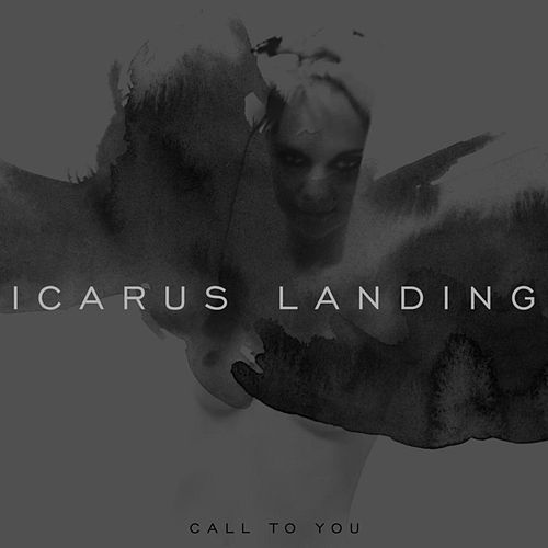 Call to You [Explicit] by Icarus Landing