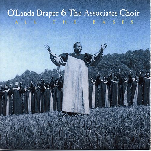 All The Bases by O'Landa Draper & The...