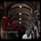 Pasaje Salvo by La Vela Puerca