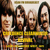 Live - Fillmore West, 1971 (Fm Broadcast) von Creedence Clearwater Revival