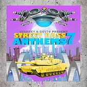 Starkey & Dev79 Present Street Bass Anthems, Vol. 7 by Various Artists