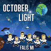 Falis mi by October Light