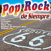 Pop Rock de Siempre by Various Artists