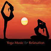 Yoga Music for Relaxation by Various Artists