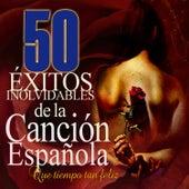 50 Exitos Inolvidables de la Canción Española by Various Artists