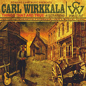 Things That Are True by Carl Wirkkala