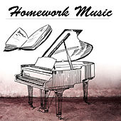 Homework Music to Study - Exam Studying Songs for Coursework Preparation & Book Reading by Study Music Academy