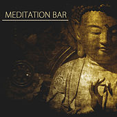 Meditation Bar 2014 Summer Collection – Ambient Chill Nature Music Relaxation by Meditation Music Dreaming