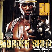 Murder Shitz (Nine Shots) von 50 Cent