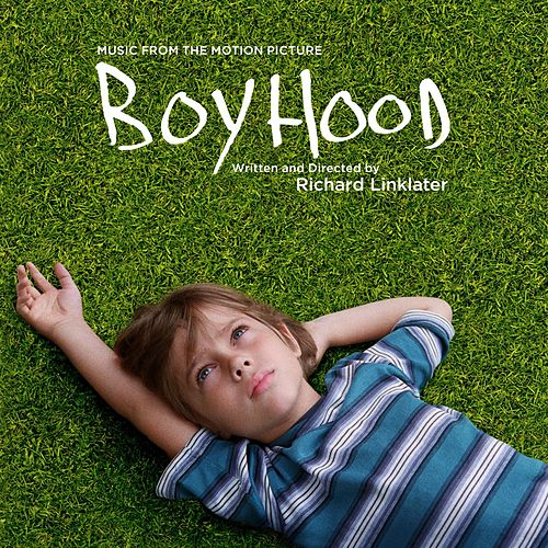 Boyhood: Music from the Motion Picture by Various Artists
