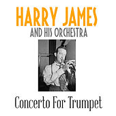 Concerto For Trumpet von Harry James
