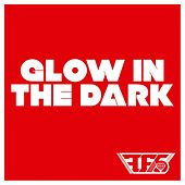 Glow In The Dark by Family Force 5
