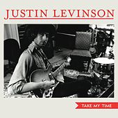 Take My Time by Justin Levinson
