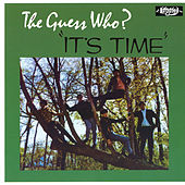 It's Time by The Guess Who
