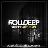 Street Anthems by Roll Deep