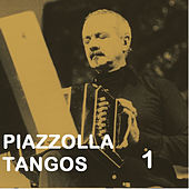 Piazzolla Tangos 1 by Astor Piazzolla